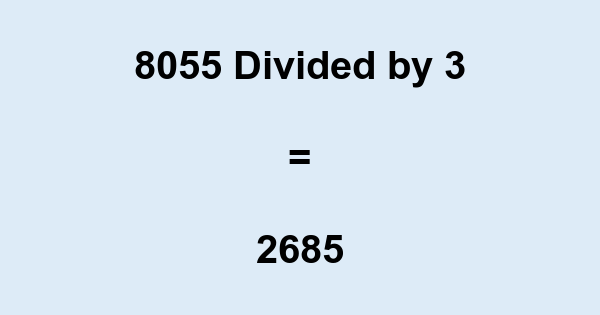 8055 Divided by 3
