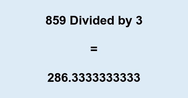 859 Divided by 3