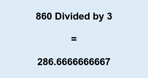860 Divided by 3