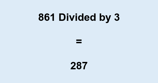 861 Divided by 3