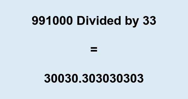 991000 Divided by 33
