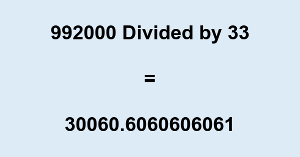 992000 Divided by 33